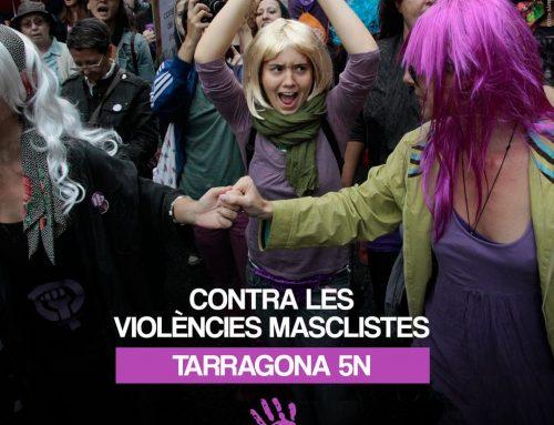 MANIFESTACIÓ 5N a Tarragona – Contra les Violències Masclistes